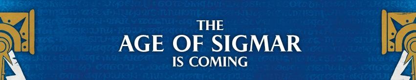 Age de Sigmar arrive