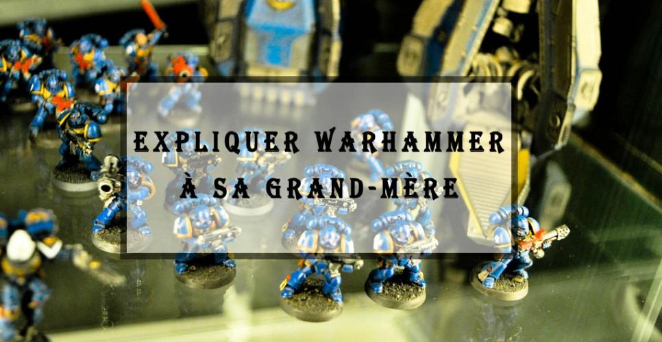 Warhammer grand-mère